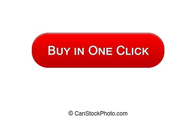 Buy in one click web interface button red color, online banking, shopping