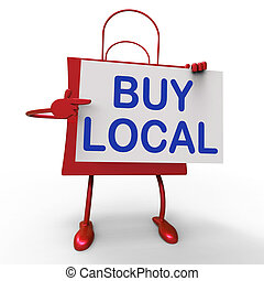 Buy Local Bag Shows Buying Products Locally