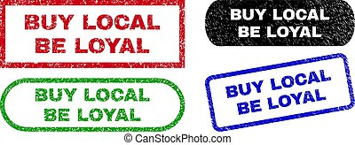 BUY LOCAL BE LOYAL Rectangle Stamp Seals Using Distress Style