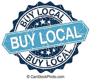 buy local blue round grunge stamp on white