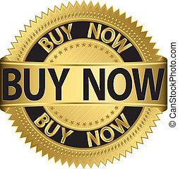 Buy now golden label,illustration