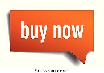 buy now orange 3d speech bubble