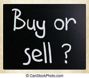 """""""buy, of, sell"""", met de hand geschreven, met, witte , krijt,..."""