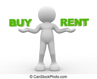 3d people - man, person holding words buy and rent