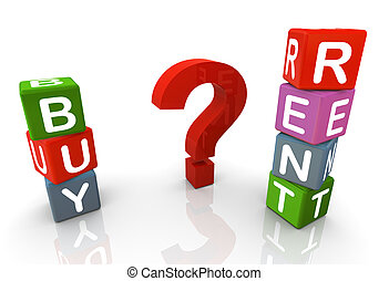 Buy or rent - 3d render of text buy, rent and question mark.
