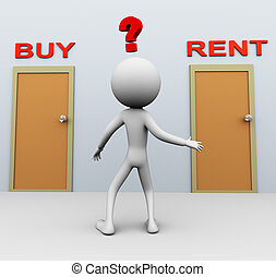 Buy or rent - Doubtful 3d man about buy or rent decision