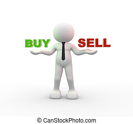 Buy or sell - 3d people - man, person holding the words Buy...