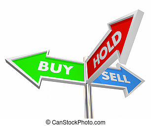 Buy Sell Hold Stocks Investment Decision Signs 3d Illustration