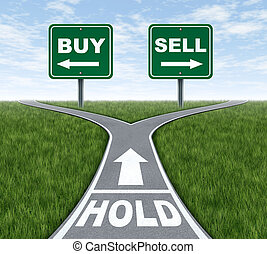 Buy and sell or hold decision dilemma crossroads of financial investing using a stock broker investment adviser and a symbol of difficult choices for profit or loss in finances and business of future savings.