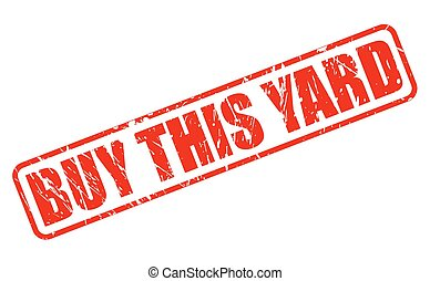 BUY THIS YARD red stamp text on white