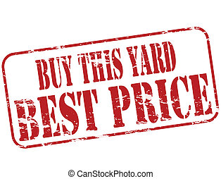 Buy this yard - Rubber stamp with text buy this yard inside,...