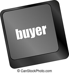 buyer button on keyboard key - business concept