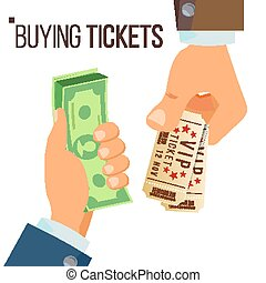 Buying And Selling Tickets Vector. Hands Holding Money And Two Tickets. Buying Tickets For Cinema, Party, Zoo, Circus. Isolated Flat Illustration
