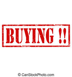 Buying !-stamp - Grunge rubber stamp with text Buying, ...