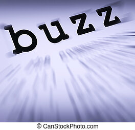 Buzz Definition Displays Public Attention Or Popularity -...