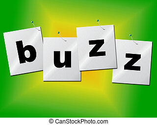 Buzz Word Indicates Public Relations And Publicity - Buzz...