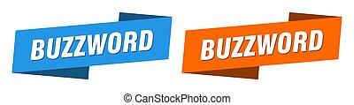 buzzword ribbon label sign set. buzzword banner