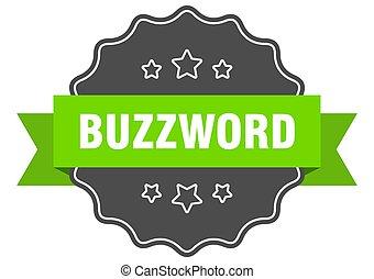 buzzword, seal., sinal, isolado, label., sticker.