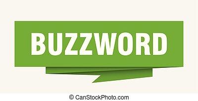 buzzword sign. buzzword paper origami speech bubble....