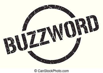 buzzword stamp - buzzword black round stamp