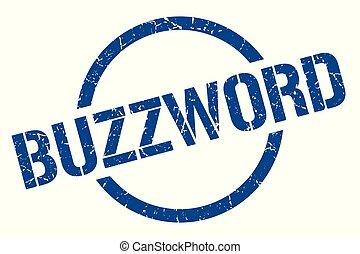 buzzword stamp - buzzword blue round stamp