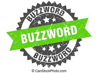 buzzword stamp. grunge round sign with ribbon