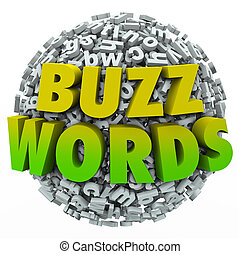 Buzzwords 3d words on a ball of jumbled letters to illustrate jargon, fads, hot trends and new modern slang terms