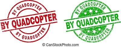 Round BY QUADCOPTER stamp badges. Flat vector distress badges with BY QUADCOPTER title inside circle and lines, using red and green colors. Watermarks with scratched texture.