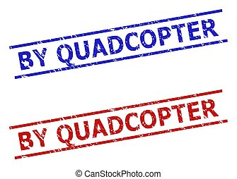 Blue and red BY QUADCOPTER stamps on a white background. Flat vector distress stamps with BY QUADCOPTER title inside 2 parallel lines. Watermarks with grunged style.