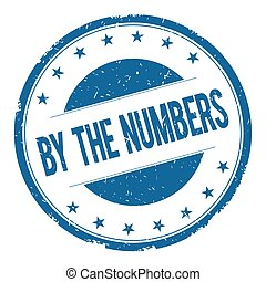 BY THE NUMBERS stamp sign