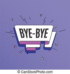 Bye-bye. Retro design element in pop art style on halftone color