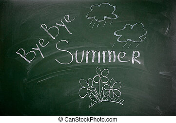 Bye bye summer - the inscription chalk on a blackboard