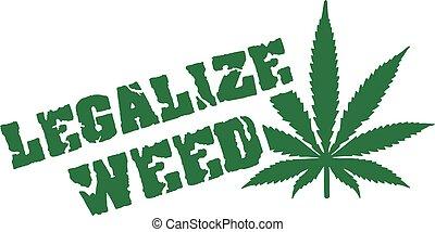 cáñamo, legalize, hoja, mala hierba