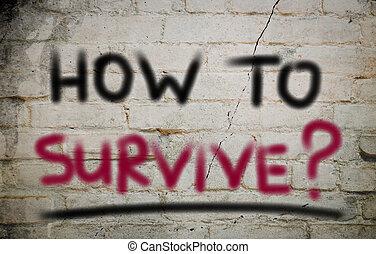 cómo, concepto, sobrevivir