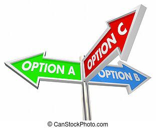 c , b , προαίρεση , εικόνα , διαλεχτός , 3 , δρόμοs , δρόμος , αναχωρώ , αποφασίζω , καλύτερος , 3d