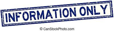cachet, caoutchouc, bleu, information, seulement, mot, fond, carrée, grunge, blanc, timbre