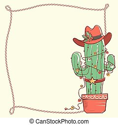 Cactus christmas with cowboy hat and lasso frame .Vector hand drawn illustration