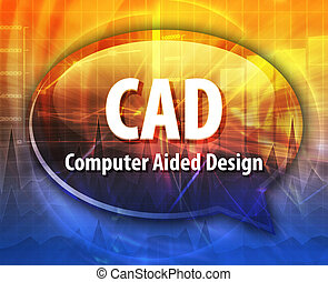 CAD acronym definition speech bubble illustration - Speech...