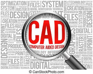 CAD - Computer Aided Design word cloud with magnifying...