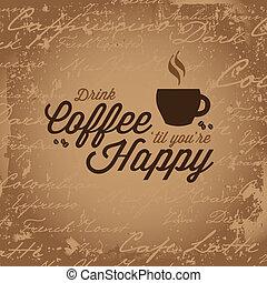 café, faz, tu, feliz