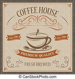 café, prime, maison, brewed., arrière-plan., vecteur, retro, quality., frais