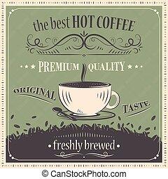 café, prime, vendange, brewed., taste., arrière-plan., chaud, vecteur, fraîchement, quality., original, mieux