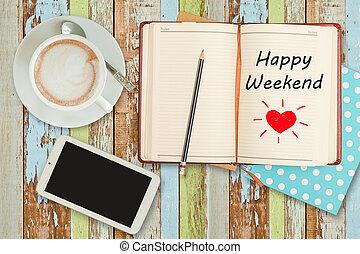 """café, weekend""""on, telefone xícara, caderno, """"happy, esperto"""