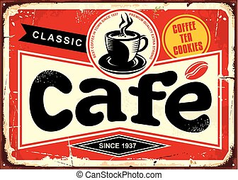 Cafe bar retro tin sign. Vintage coffee shop sign board with coffee cup on red background