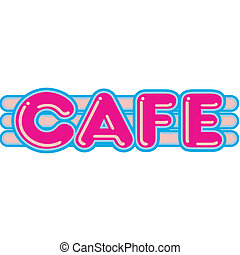 Cafe Diner Restaurant Sign 1950s - Cafe, diner or restaurant...