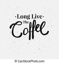 caffè, text., illustrazione, vivere, vettore, disegno, lungo, tuo