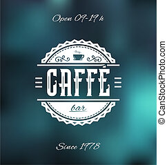 Caffe Bar Label - Retro Caffe Bar Label Vector Illustration