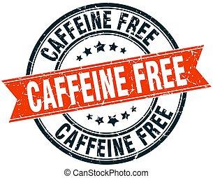caffeine free round grunge ribbon stamp