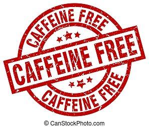 caffeine free round red grunge stamp