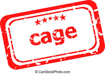 cage on red rubber stamp over a white background